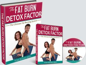 Fat Burn Detox Factor Review